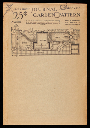 Ladies' home journal garden pattern, number 102, lot 50 x 120, designed for the north central states, Edw. N. Freyling & Associates, Ladies' Home Journal, Philadelphia, Pennsylvania
