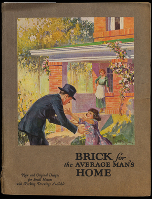 Brick for the average man's home, a selection of thirty-five designs for practical and artistic homes, including cottages, bungalows, houses and two-apartment buildings. One and two-car garages also are shown. Every house is designed to be built of common brick, thus assuring beauty combined with economy. Working drawings and specifications available for each house and garage, 1st ed., illustrated, Common Brick Manufacturers' Association of America, Cleveland, Ohio