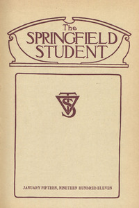 The Springfield Student (vol. 1, no. 4), January 15, 1911