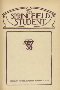 The Springfield Student (vol. 1, no. 5), February 15, 1911