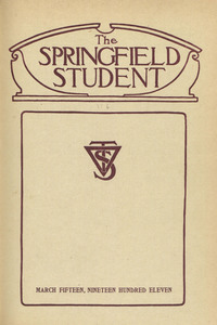 The Springfield Student (vol. 1, no. 6), March 15, 1911