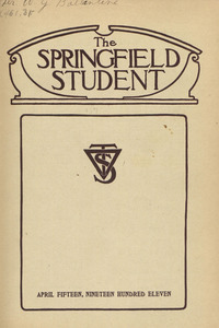 The Springfield Student (vol. 1, no. 7), April 15, 1911