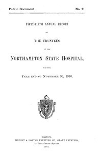 Northampton State Hospital Annual Reports, 1856-1939