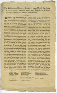The testimony of Robert Barrow, 11th month 16, 1691, at George Fox's burial, where were supposed to be four thousand friends, besides other people