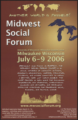 Another world is possible : Midwest Social Forum