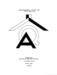 """Freedom House Institute on Schools and Education booklet, """"Boston Desegregation: The First Term 1974-75 School Year"""", 22 February 1975"""