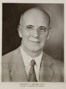 Suffolk University President Gleason L. Archer (1906-1948)