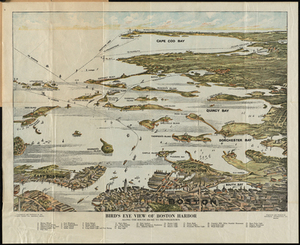Bird's Eye View of Boston Harbor : in Colors, Along the South Shore to Plymouth, Cape Cod Canal and Provincetown Showing All the Steamboat Routes