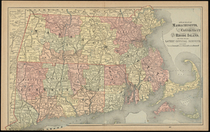 Atlas Maps of Massachusetts, Connecticut and Rhode Island, from the Latest Official Surveys.