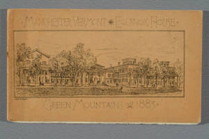 [Halftone illustrations and covers in Manchester, Vermont, Equinox House, Green Mountains, 1883]