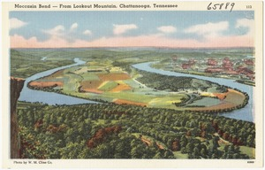 Moccasin Bend -- From Lookout Mountain, Chattanooga, Tennessee
