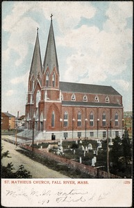 St. Mathieus Church, Fall River, Mass.
