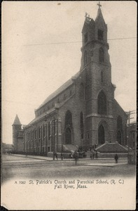 St. Patrick's Church and Parochial School (R.C.) Fall River, Mass.