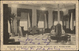 Reading room and lounge, Hotel Mohican, Fall River, Mass.