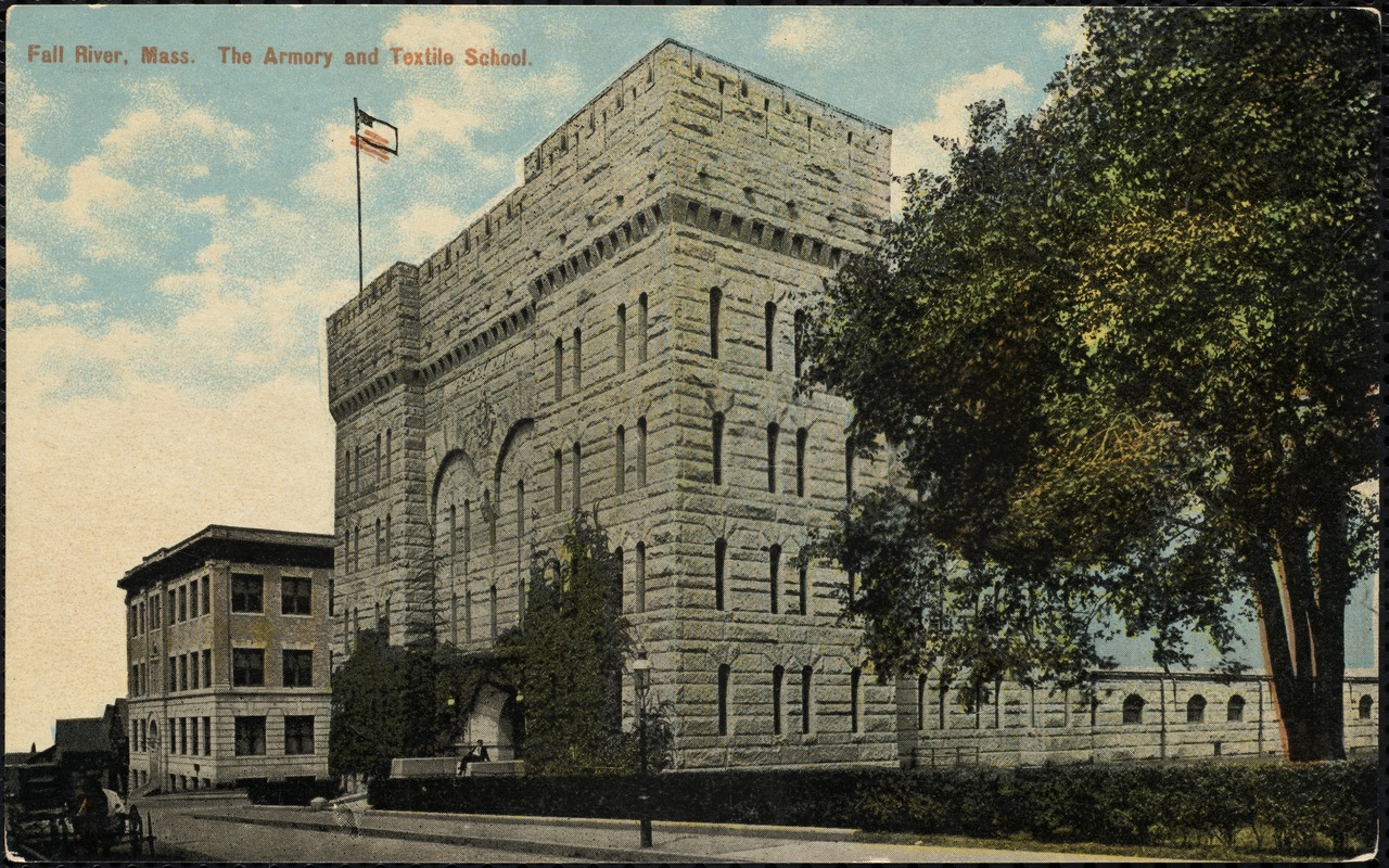 Fall River, Mass. The Armory and Textile School