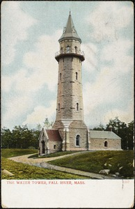 The water tower, Fall River, Mass.