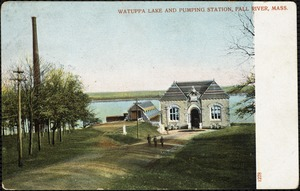 Watuppa Lake and pumping station, Fall River, Mass.