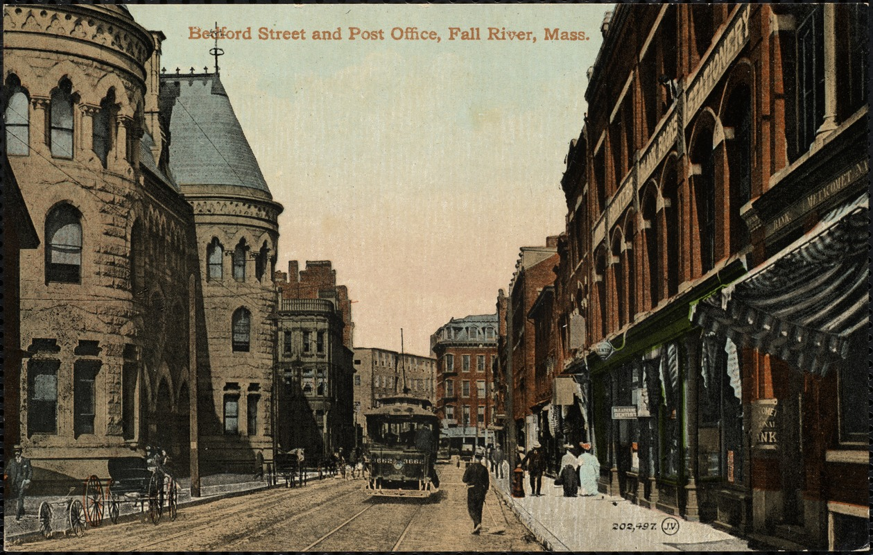 Bedford Street and Post Office, Fall River, Mass.