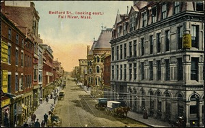 Bedford St., (looking east,) Fall River, Mass.