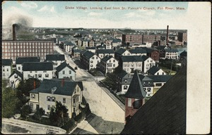 Globe Village, looking east from St. Patrick's Church, Fall River, Mass.