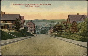 Lincoln Ave. looking toward Mt. Hope Bay, Fall River, Mass.