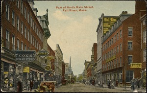 Part of North Main Street, Fall River, Mass.