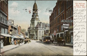 City Hall and Main Street, Fall River, Mass.