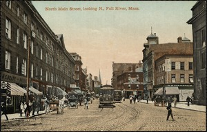 North Main Street, looking n., Fall River, Mass.