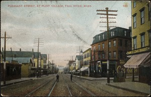 Pleasant Street, at Flint Village, Fall River, Mass.