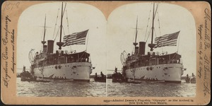 "Admiral Dewey's flag-ship ""Olympia,"" as she arrived in New York Bay from Manila"