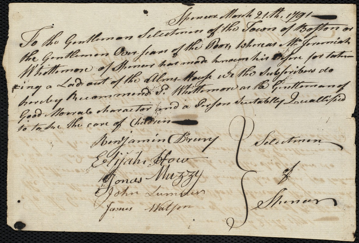 Document of indenture: Servant: Man, Sarah. Master: Whittemore, Jeremiah. Town of Master: Spencer. Selectmen of the town of Spencer autograph document signed to the Overseers of the Poor of the town of Boston: Endorsement Certificate for Jeremiah Whittemare.