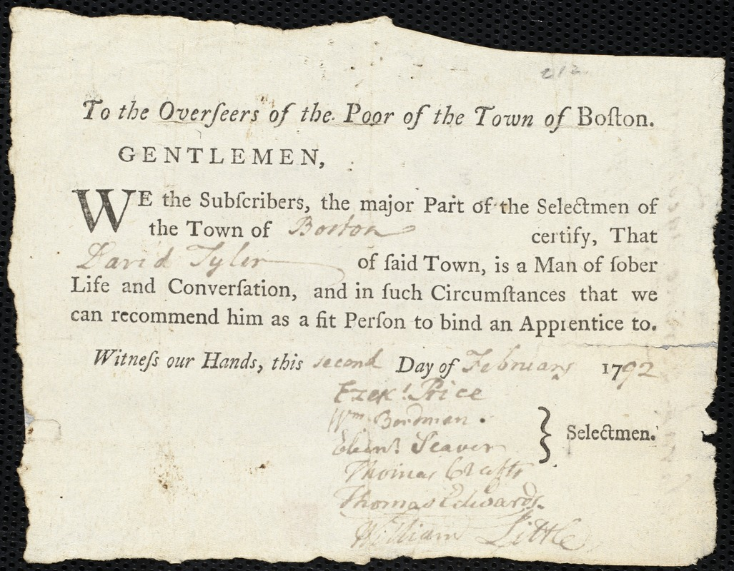 Document of indenture: Servant: Loring, Sarah. Master: Tyler, David. Town of Master: Boston. Selectmen of the town of Boston autograph document signed to the Overseers of the Poor of the town of Boston: Endorsement Certificate for David Tyler.