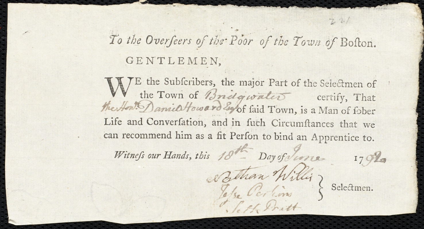 Document of indenture: Servant: Gorden, Mary. Master: Howard, Daniel. Town of Master: Bridgewater. Selectmen of the town of Bridgewater autograph document signed to the Overseers of the Poor of the town of Boston: Endorsement Certificate for Daniel Howard.