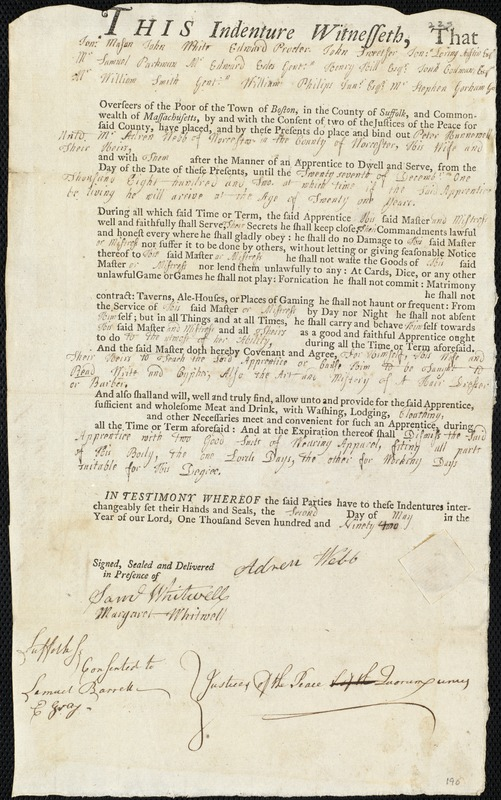 Document of indenture: Servant: Hunnewell, Peter. Master: Webb, Adren. Town of Master: Worcester. Selectmen of the town of Worcester autograph document signed to the Overseers of the Poor of the town of Boston: Endorsement Certificate for Adren Webb.