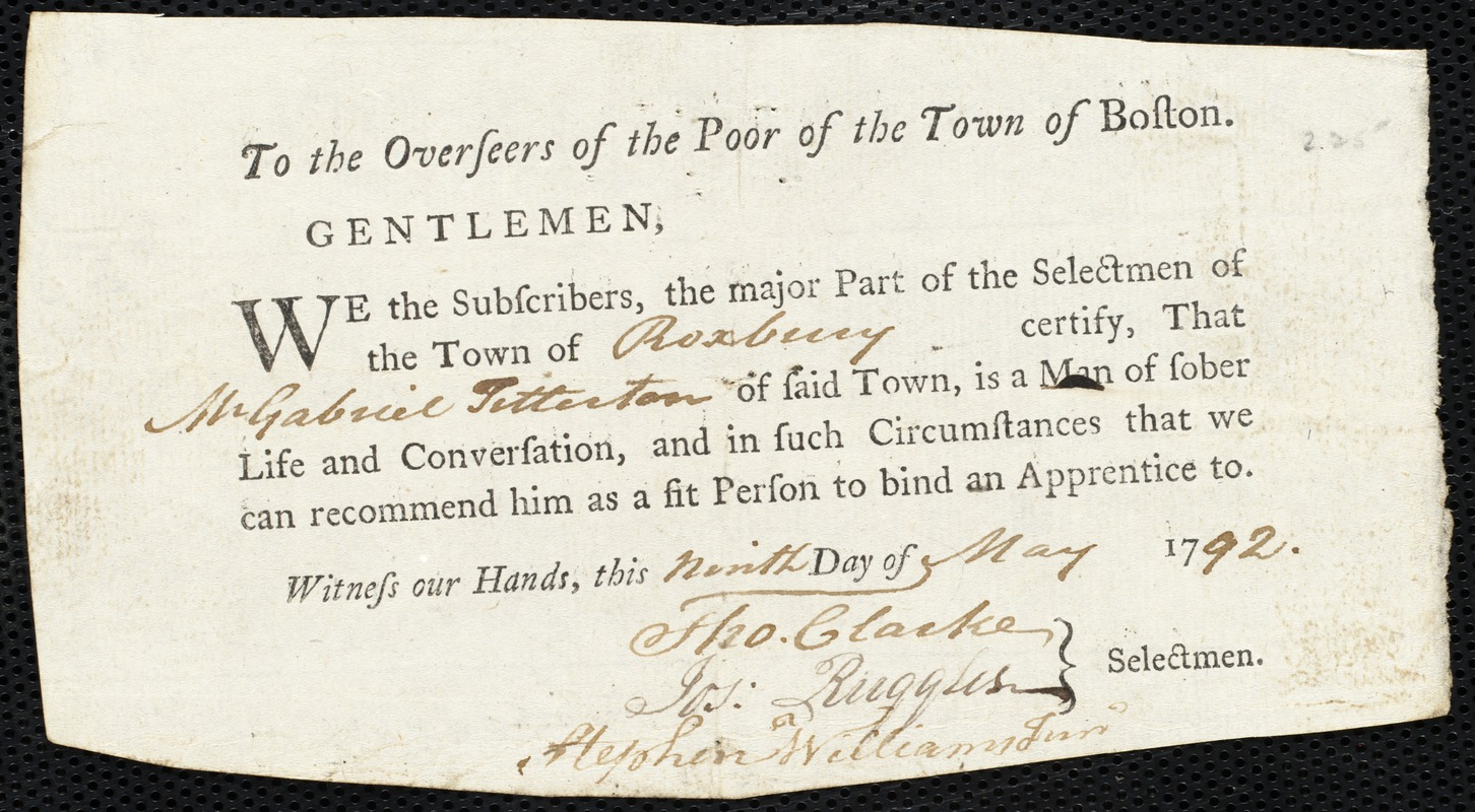 Document of indenture: Servant: Franks, John. Master: Titterton, Gabriel. Town of Master: Roxbury. Selectmen of the town of Roxbury autograph document signed to the Overseers of the Poor of the town of Boston: Endorsement Certificate for Gabriel Titterton.