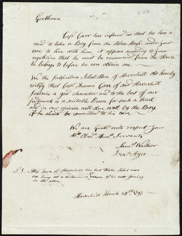 Document of indenture: Servant: Silvester, Ebenezer. Master: Carr, Francis. Town of Master: Haverhill. Selectmen of the town of Haverhill autograph document signed to the [Overseers of the Poor of the town of Boston]: Endorsement Certificate for Francis Carr.