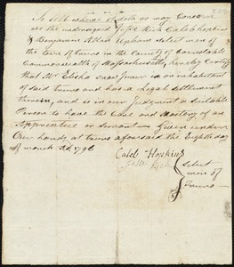 Document of indenture: Servant: Tuckerman, Bartholomew. Master: Hopkins, Thomas. Town of Master: Portland. Selectmen of the town of Portland autograph document signed to Whom It May Concern: Endorsement Certificate for Thomas Hopkins.