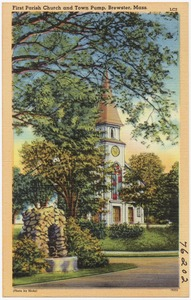 First Parish Church and town pump, Brewster, Mass.