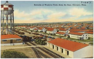 Barracks at Westover Field, Army Air Base, Chicopee, Mass.