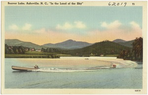 "Beaver Lake, Asheville, N. C., ""In the land of the sky"""