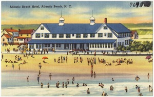 Atlantic Beach Hotel, Atlantic Beach, N. C.