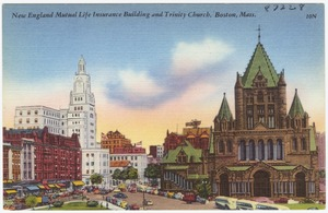 New England Mutual Life Insurance Building and Trinity Church, Boston, Mass.