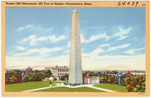 Bunker Hill Monument, 221 Feet in Height, Charlestown, Mass.