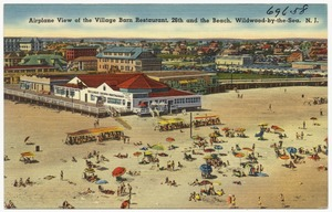 Airplane view of the Village Barn Restaurant, 26th and the beach, Wildwood-by-the-Sea, N. J.