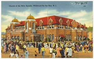 Church of the Holy Apostle, Wildwood-by-the-Sea, N. J.