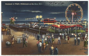 Playland at night, Wildwood-by-the-Sea, N.J.