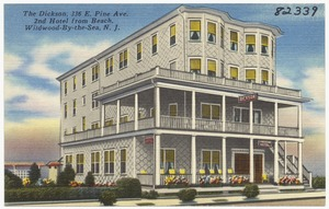 The Dickinson, 336 E. Pine Ave., 2nd hotel from beach, Wildwood-by-the-Sea, N. J.