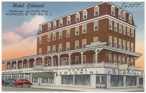Hotel Colonial, Schellenger and Pacific Aves., Wildwood by the Sea, N. J.