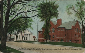 State Normal School, Abner Gardner Boyden Gymnasium and Unitarian Church, Bridgewater, Mass.