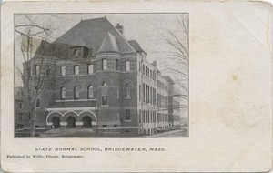State Normal School, Bridgewater, Mass.